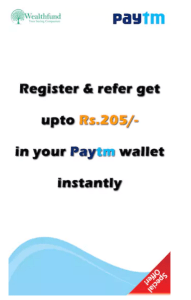 wealthfund paytm refer friends and earn upto Rs 205