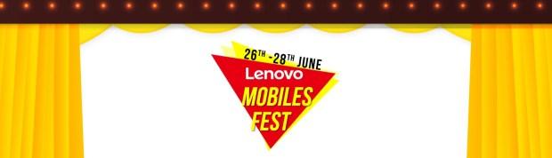 Flipkart- Lenovo Mobiles Fest (26 June - 28 June)