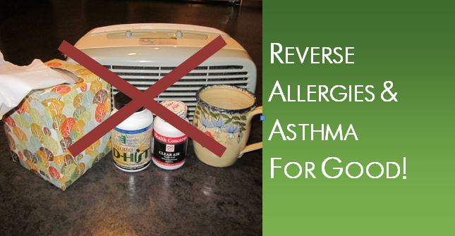 Reverse Allergies and Asthma