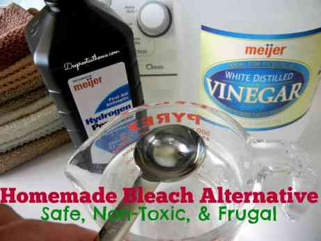 Homemade Bleach Alternative ~Non-Toxic and Frugal, white vinegar, hydrogen peroxide, DIY, homemade, save money, healthy living, sustainable, green, non-chemical,