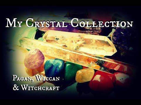 018 - Wicca, Witchcraft & Paganism: My Crystal Collection | TheShoewhisperer