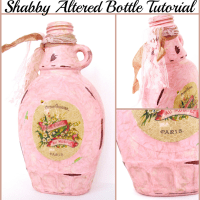 Shabby Altered Bottle Tutorial