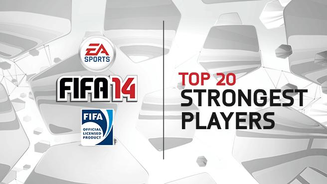 fifa-14-top-20-strongest-header_656x369