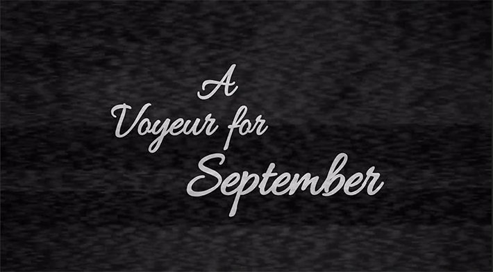 a vyoeur for september