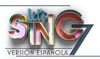 Anunciado Let's Sing 7 Versión Española