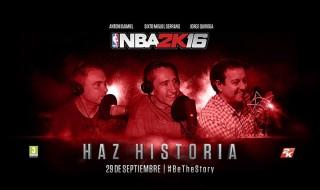 NBA 2K16 cuenta con los comentarios de Jorge Quiroga, Sixto Miguel Serrano y Antoni Daimiel