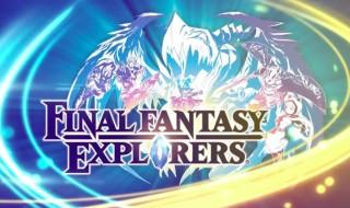 Legacy, nuevo trailer de Final Fantasy Explorers