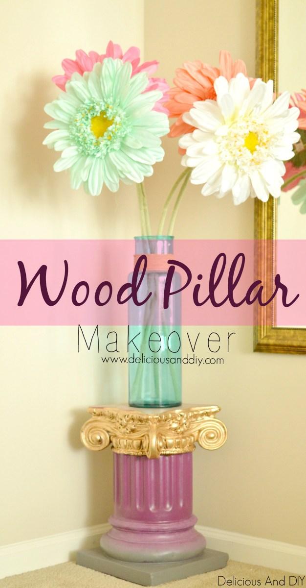 DIY Wood Pillar Makeover