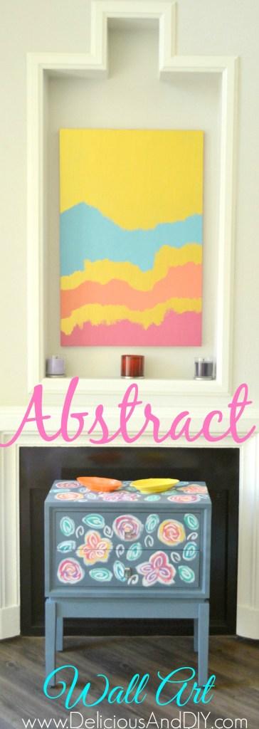 Abstract Wall Art - Delicious And DIY