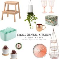 SMALL Rental Kitchen Vision Board