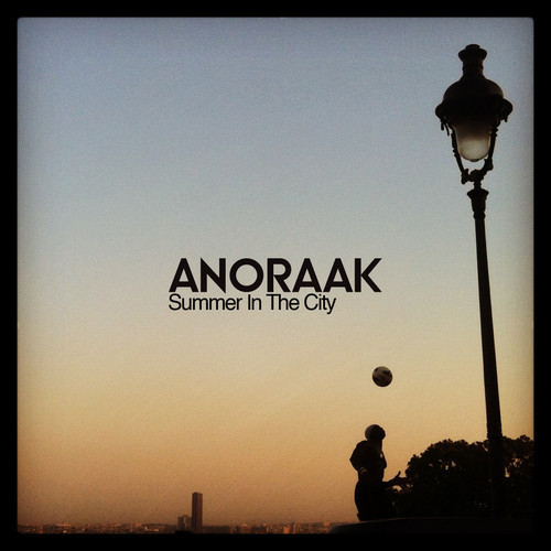 Anoraak - Summer In The City July Mixtape