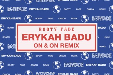 Erykah Badu - On & On (Booty Fade Remix)