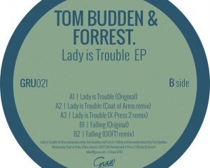 Tom Budden & Forrest - Lady Is Trouble (Coat Of Arms Remix)