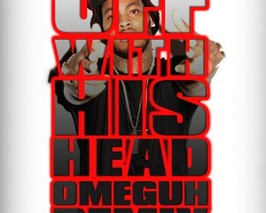 Waka Flocka Flame - Off With His Head (Omeguh 4K Remix)