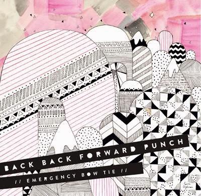 Back Back Forward Punch - Emergency Bow Tie (Sun City Remix)