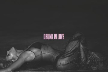 Beyoncé - Drunk in Love