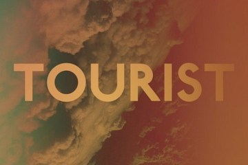 Tourist - Your Girl