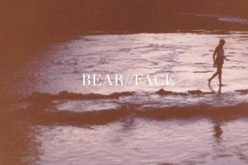 Bear Face - Taste My Sad