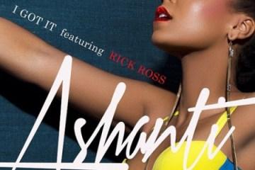 Ashanti - I Got It ft. Rick Ross