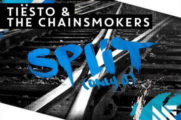 Tiësto & The Chainsmokers - Split (Only U)
