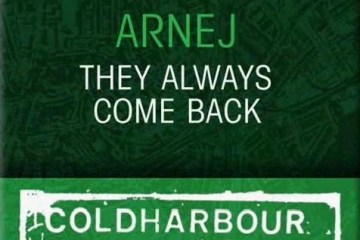 Arnej - They Always Come Back