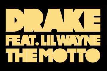 Drake - The Motto