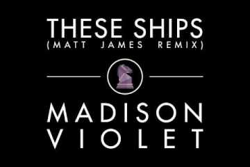 Madison Violet - These Ships