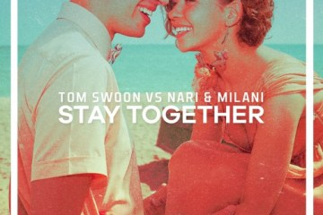 Tom Swoon vs. Nari & Milani - Stay Together