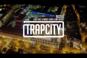 Lady Bee & Noise Cans - Bucka