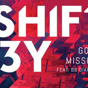 Shift K3Y feat. BB Diamond - Gone Missing remix