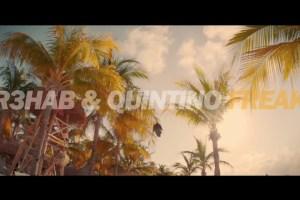 R3hab & Quintino - Freak