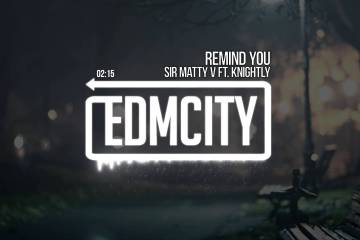 Sir Matty V ft. Knightly - Remind You