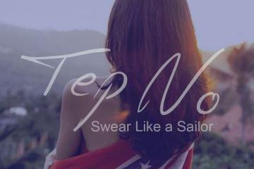 Tep No - Swear Like A Sailor