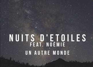 Nuits d'Etoiles feat. Noémie - Un Autre Monde