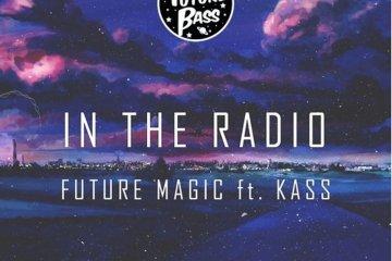 FUTURE MAGIC - In The Radio