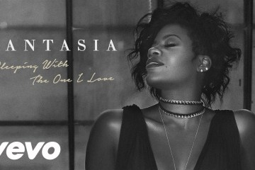 Fantasia - Sleeping With The One I Love
