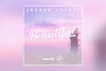 London Future - Beautiful feat. Cherise Ransome