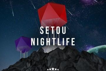 Setou - Nightlife