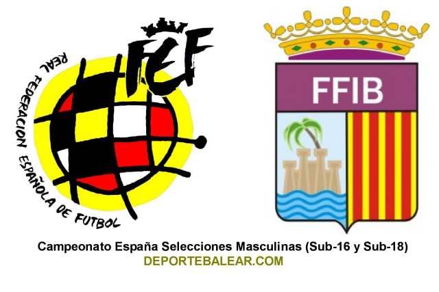 Campeonato España Selecciones Masculinas (Sub-16 y Sub-18).
