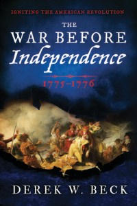 'The War Before Independence: 1775-1776'