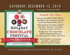 Save The Date–> The Holiday Chocolate Festival at The Broadmoore!  We'll Be There!