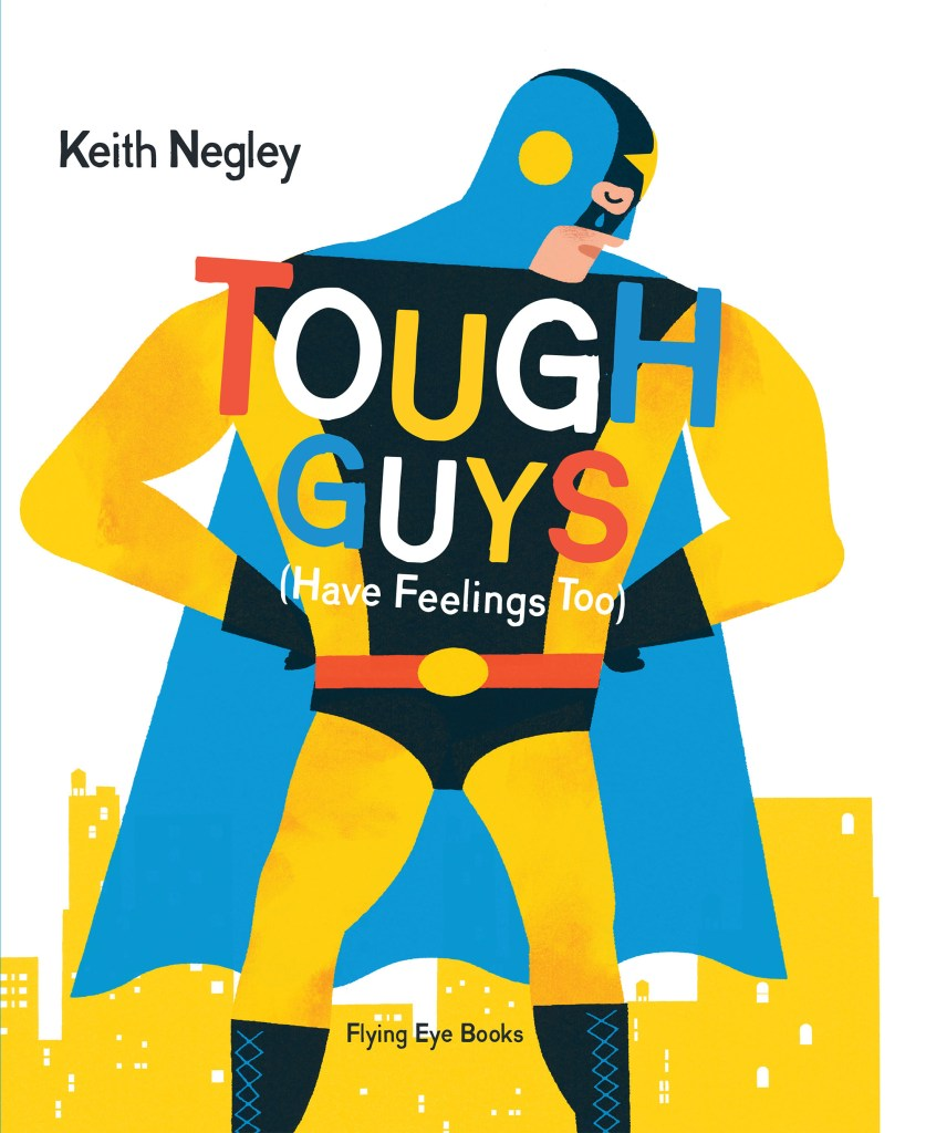 10-07-15_ToughGuysHaveFeelingsToo_cover.indd