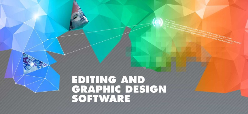 Editing and Graphic Design Software