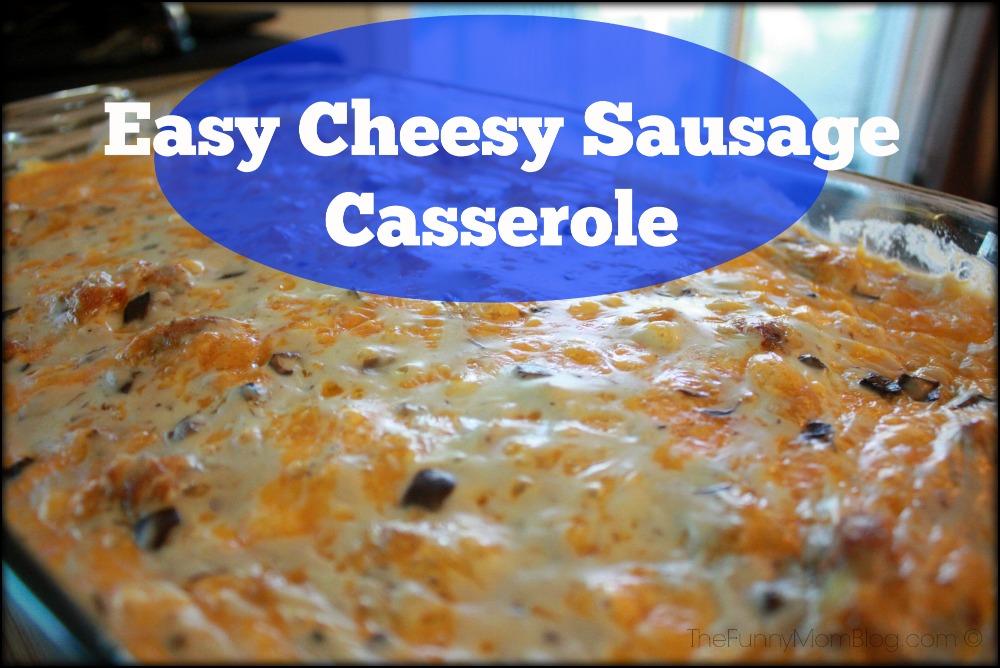 Easy Cheesy Sausage Breakfast Casserole Recipe - The Funny ...
