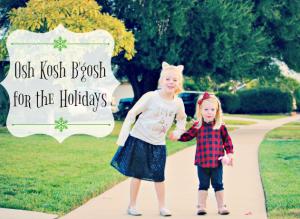 Osh Kosh B'gosh For The Holidays {Giveaway} #bgoshbelieve