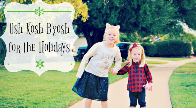 Osh Kosh B'gosh For The Holidays {Giveaway} #bgoshbelieve
