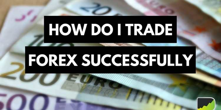 successfully trade forex