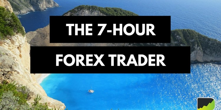 7-Hour Forex trader