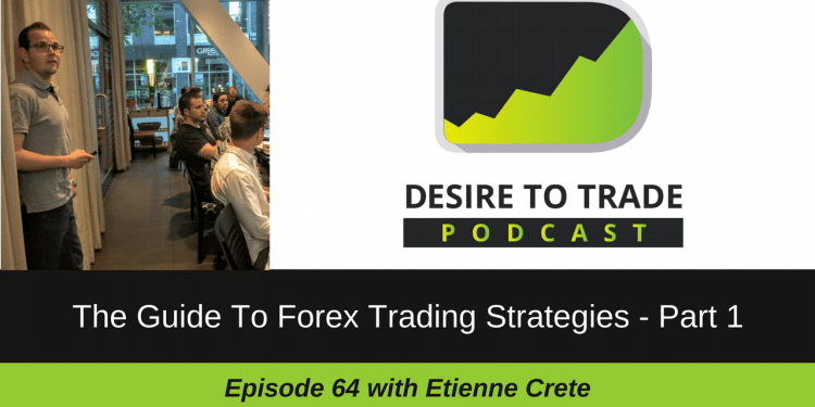 DTTP 064: The Guide To Forex Trading Strategies