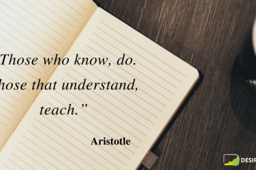 """""""Those who know, do. Those that understand, teach."""" ― Aristotle"""